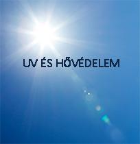 Védelem a meleg és az UV sugarak ellen